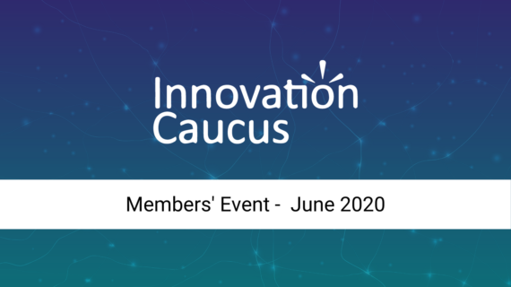 Innovation Caucus Members' Event 2020 image